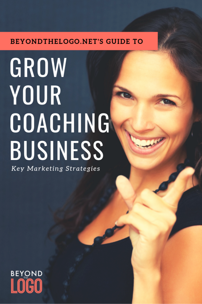 Grow Your Coaching Business with these Key Marketing Strategies
