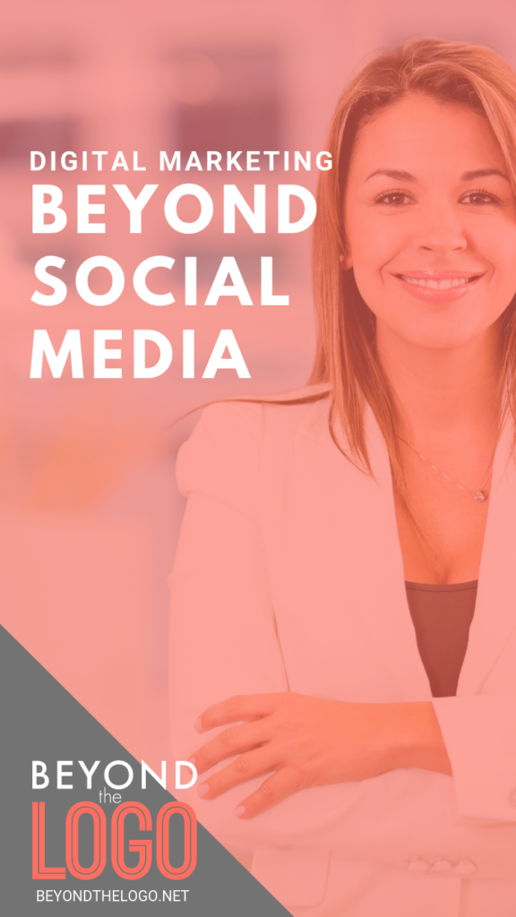 BeyondtheLogo.net's Guide to Digital Marketing Beyond Social Media