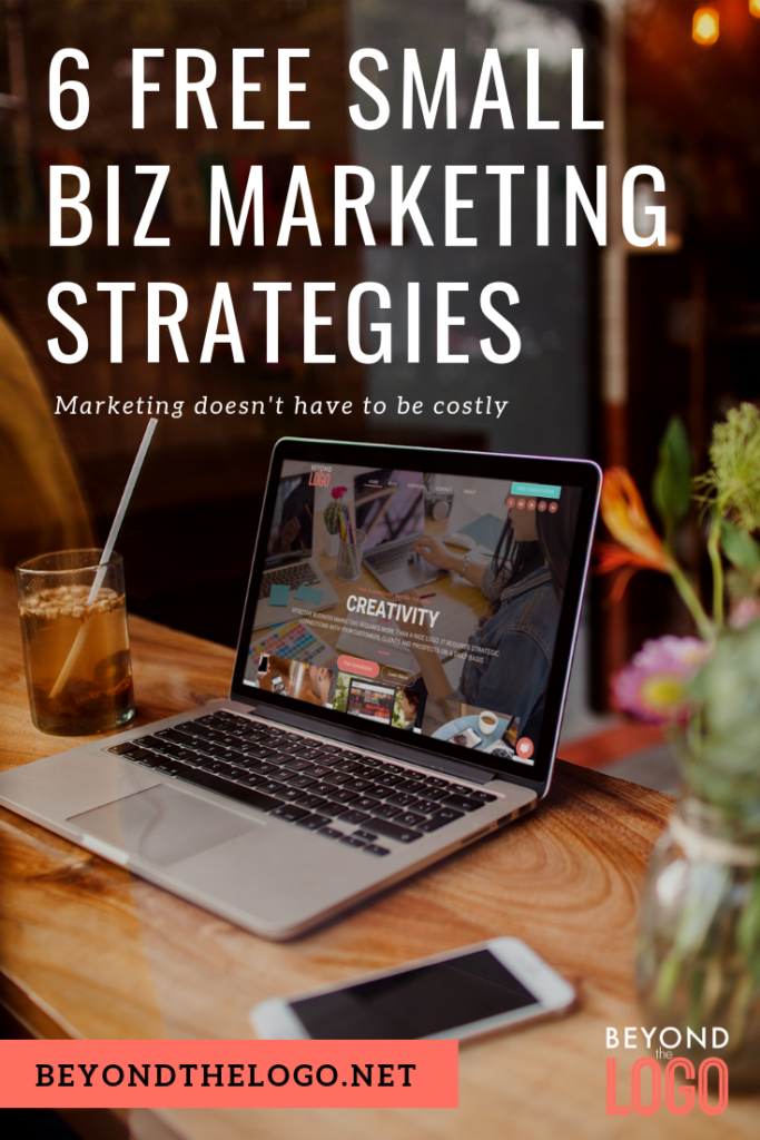 6 Free Small Business Marketing Strategies